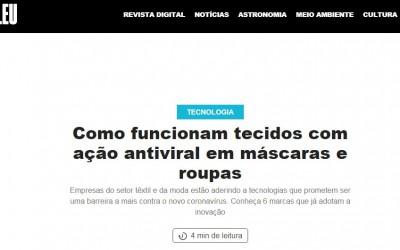 A Dalila Têxtil, empresa pioneira na criação do tecido antiviral, foi destaque na versão online da Revista Galileu, da Globo.