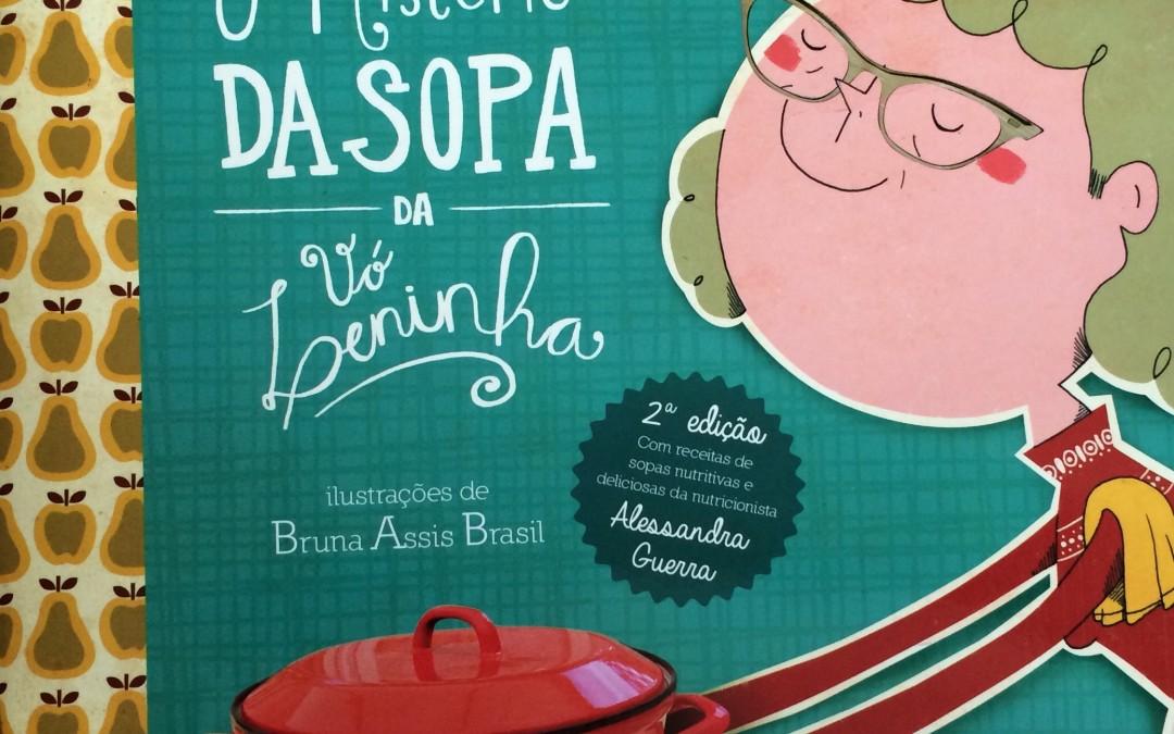 Livro conta história de uma sopa misteriosa e  traz receitas nutritivas para crianças