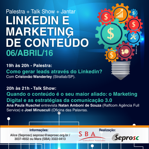 Blumenau recebe palestra e talk show sobre LinkedIn e Marketing de Conteúdo