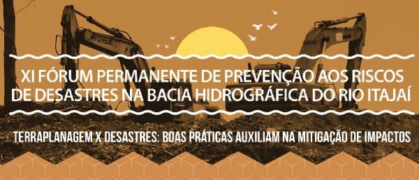 Fundação Piava promove XI Fórum de prevenção aos riscos de desastres