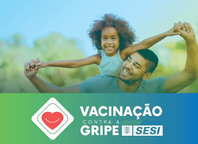 Vacinação contra a gripe inicia neste mês no SESI